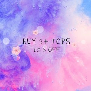 Other - 15% off 3 or more tops